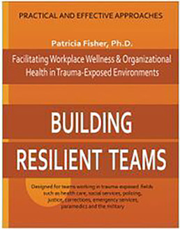 Building Resilient Teams – Fisher